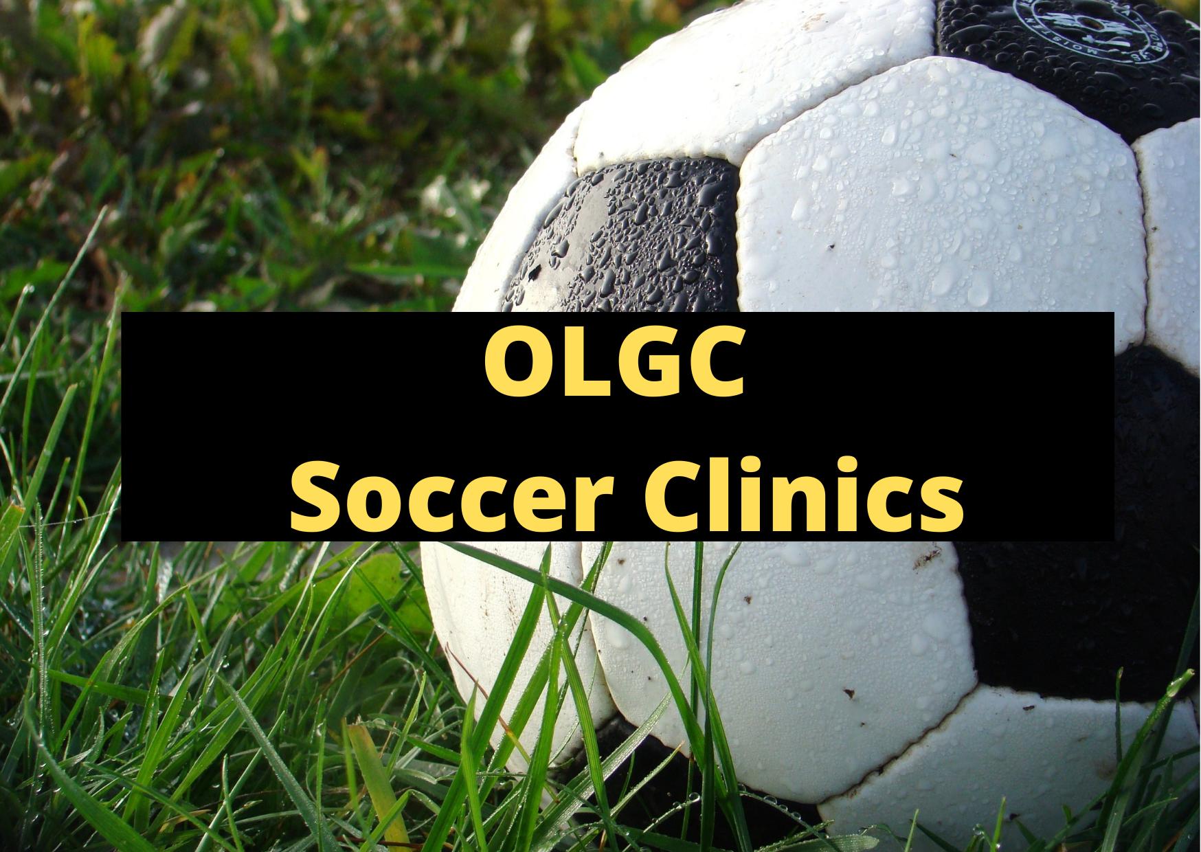 OLGC Soccer Clinics